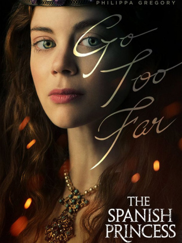 The Spanish Princess - Saison 2 - vostfr